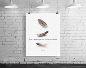 Inspirational print, Shakespeare printable quote, Wall Art, I am a feather for each wind that blows, typography art print, INSTANT DOWNLOAD.