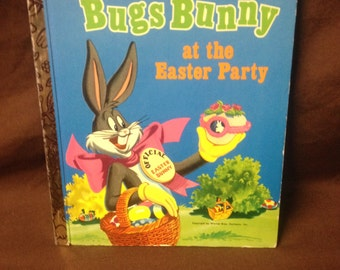 Little Golden Book Bugs Bunny at the Easter Party (1972, Warner Bros)