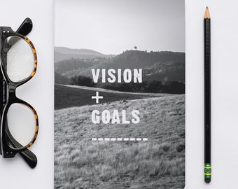 Vision Goals Notebook / Journal, Sketch Notebook, Writer's Notebook.