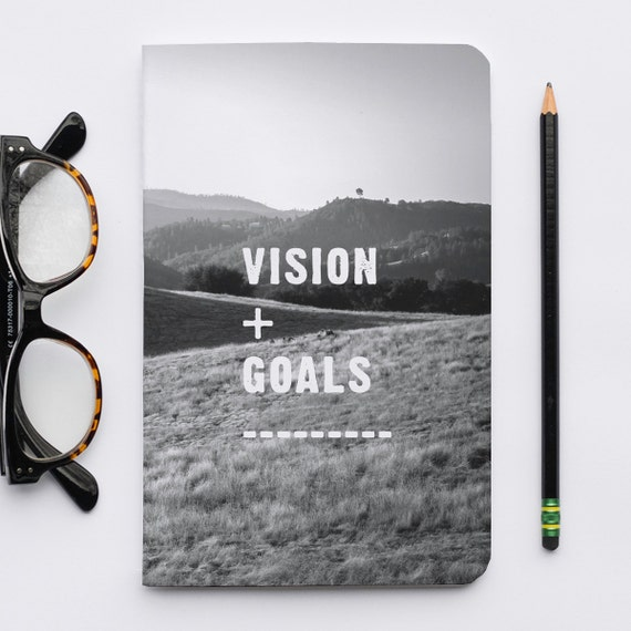 Vision & Goals Notebook