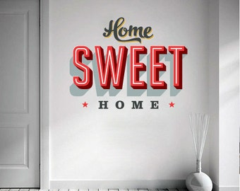 Home Sweet Home Sticker - Typography Decal - Vinyl Wall Art Decal - Decorating Vinyl Sticker