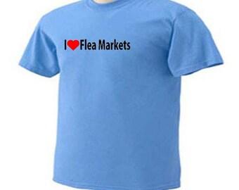 I Love Flea Markets Treasure Hunting T-Shirt