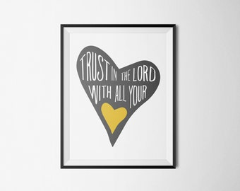 DIY Mustard Trust in the Lord with All Your Heart Religious Printable Word Art 8x10 - Typography - Proverbs 3 - Instant Download - Love