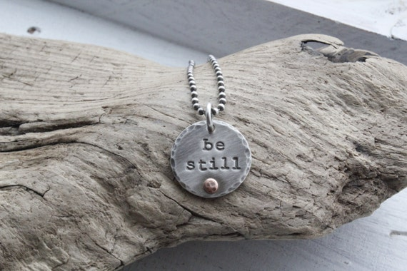 Personalized jewelry, sterling silver 'be still' pendant necklace, rustic charm necklace, scripture necklace, christian jewelry, religious