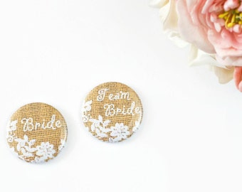 Burlap and Lace, Bridal Shower Pins, Rustic Wedding, Team Bride Buttons, Cottage Chic, Bachelorette Party, Country Wedding, Hen Party Badges