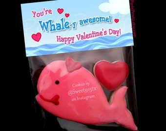 INSTANT DOWNLOAD - Printable Treat Bag Toppers  - You're WHALEy Awesome Valentine