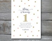 First Birthday Invitation, Pink and Gold first birthday, Glitter, Dots, Digital download invitation or Prints