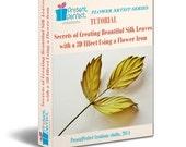 Tutorial realistic silk leaves, fabric flower tutorial, silk flower tutorial, flower making tutorial pdf, millinery tools tutorial