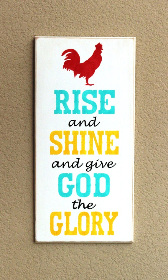 Rise and Shine and give God the Glory -Large Wooden Sign - Painted - Rooster - Colorful - 12 x 24 - Hand Painted - Bright colors - Chicken