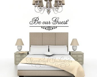 Be Our Guest Decal - Guest Room Decor Door Decal Wall Vinyl Guest Room Sign Bedroom Guest House Welcome Warm Welcoming Front Door Decal