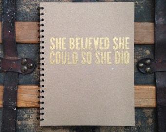 Notebook, Sketchbook, Journal: She Believed She Could So She Did Embossed Kraft