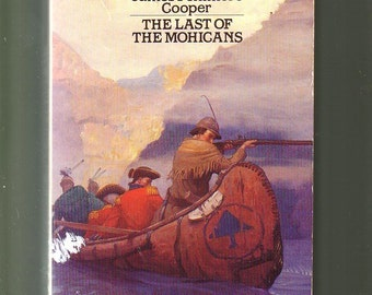 The Last Of The Mohicans John Fenimore Cooper 1980 Signet Classic Literature Paperback In Very Good Condition.