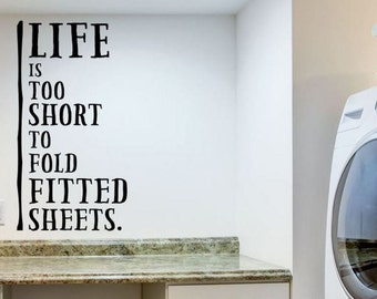 Life Is Too Short Laundry Room Decal Laundry Room Decor