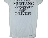 "Baby Mustang Onesie ""Future Mustang Driver"" Childs TShirt or Onesie"