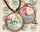 "1"" (25mm) and 1.5"" Circle Images Printable Downloads LOVE DREAM HOPE Digital Collage Sheets for pendants bezels, cabochon settings, magnets"