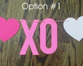 ON SALE... Ready to Ship: Valentine Banner Happy Valentines Day XOXO Mantle Banner Hearts Love X O X O Decor Several Options Available