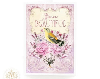 You are beautiful card, Birthday card, motivational card, inspirational card, floral card, card for mom, card for Mum, love card for her