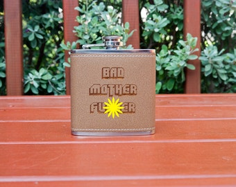 Bad Mother F*cker Flask - Leather Flask Engraved with Bad Motherf*cker - MATURE