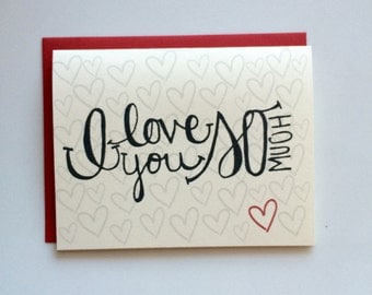 I Love You So Much Card- Valentine's Day Card- Heart Card- Hand Lettered Card- Cute Card- Anniversary Card- Greeting Card