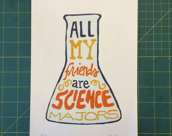 All My Friends Are Science Majors