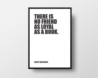 Friend Quote, Book Quote, Ernest Hemingway, Minimalist Poster, Motivational Print, Typography, Inspirational Poster, Literary Poster