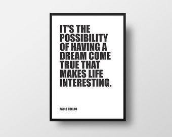 Dream Quote, Possibility, Paulo Coelho, Books Quote, Life, Life Quote, Minimalistic Book, Inspirational Quote, Typographic Print, Literary