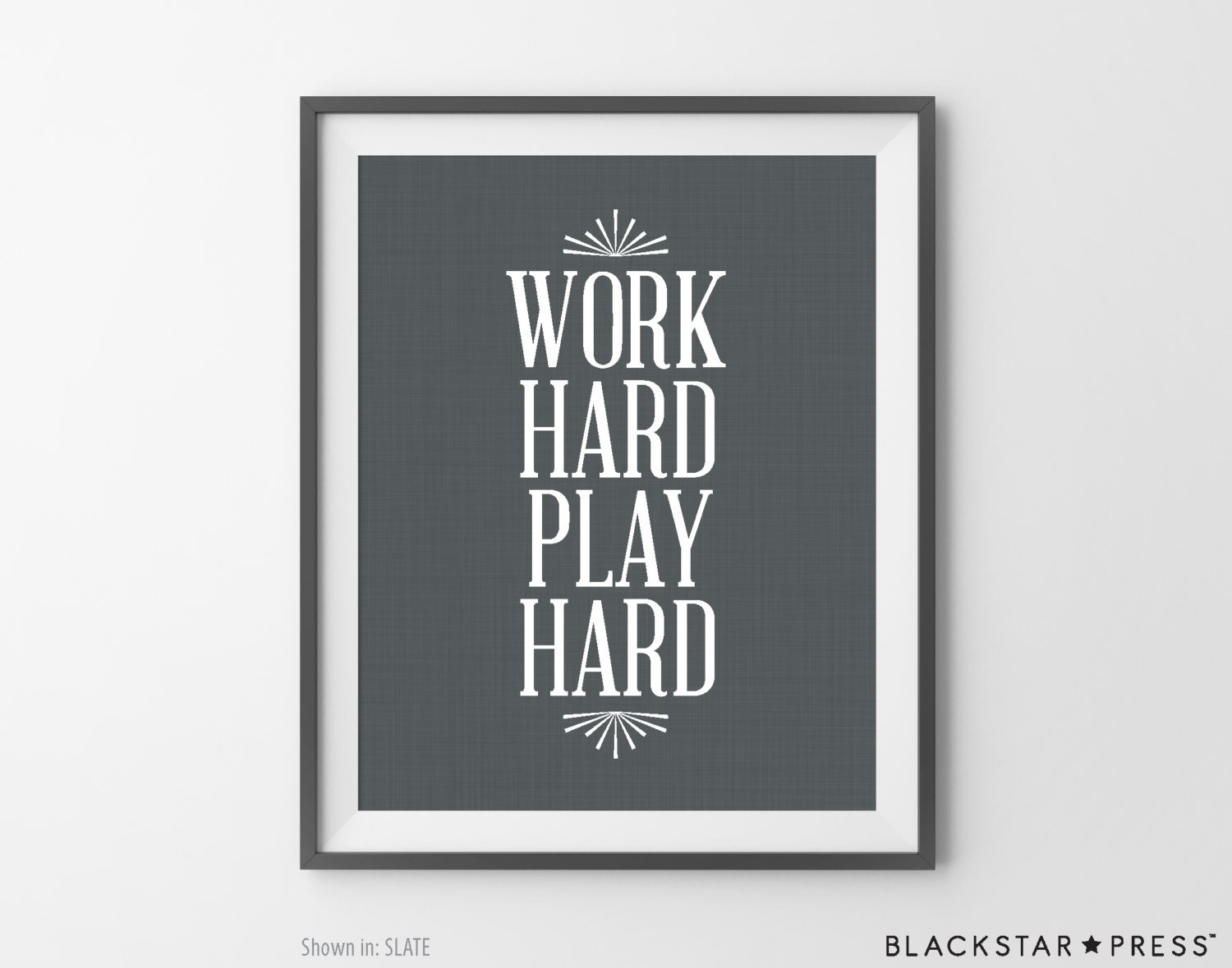 work hard play hard quote inspirational print by