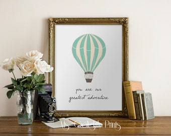 Nursery Art Print, Wall Typography Art, Hot Air Balloon Decor, Quote Typography, Babys Room, You Are Our Greatest Adventure