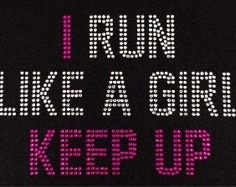 I run like a girl keep up