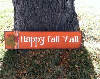 Happy Fall Y'all - Fall Home Decor - Porch Decor