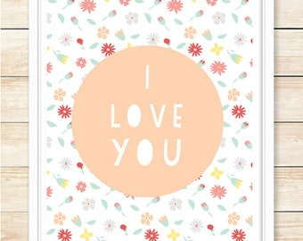 I Love You Poster, Love Print, Wedding Gift, Anniversary Gift, Nursery Print, Home Decor, Floral Wall Art, Engagement Gift, coffeeandcoco