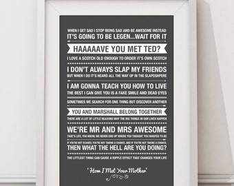 How I met Your Mother Quotes - HIGH QUALITY PRINT -  Choose Your Size - Wall Art - Poster Print - Modern Design