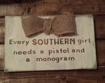 Southern Woman Sign, woman sign, wood sign saying ...  |Southern Girl Signs