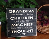 Grandpas are there to help Children... - perfect gift for gramps!! Made to order item! If you'd like different colors message me for details