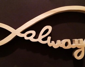 "Wooden ""Always"" Infinity Symbol Cutout"
