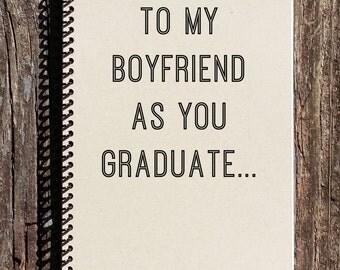 Boyfriend Graduation Gift - Boyfriend Graduation - Graduation Gift - Notebook - Journal