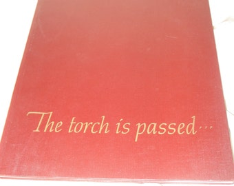 The Torch Is Passed -- the JFK November 1963 story, John F. Kennedy, JFK Memorabilia, November 22, 1963, Kennedy library, JFK Assasination