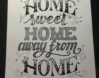 Larger Home Sweet Home Away From Home Print Black and White