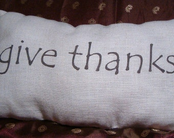 Handmade Positive Affirmation Pillows, Give Thanks Pillows