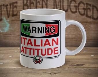 Warning Italian Attitude - MG1091 - Italy Italian Flag Italian Princess Hardcore Italian Coffee Mug