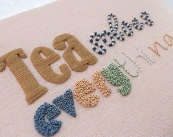 Tea Solves Everything- Original Hand Embroidered Artwork Unframed