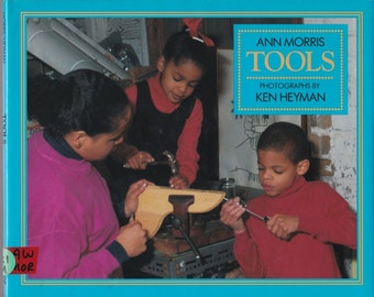 Tools - Ann Morris - Ken Heyman, photographs - 1992 - Vintage Book