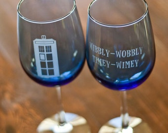 Tardis Blue Dr. Who etched wine glass set Tardis and Quote