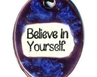 Believe in Yourself Ceramic Necklace in Purple