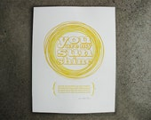 You Are my Sunshine Art Letterpress Poster Print • Nursery Rhyme • Kids Room Decor • Sunshine Yellow Ink • 11x14 • Ink petals