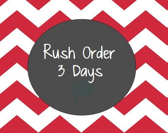 Rush Order to be shipped within 3 Business days
