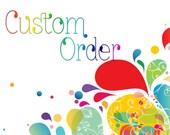 Custom order for Tira