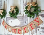 Be Merry Banner Garland Christmas Decoration MERRY CHRISTMAS Banner Garland Be Merry