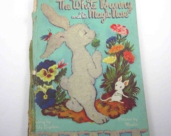 The White Bunny and His Magic Nose Vintage 1940s Children's Book by Lily Duplaix