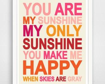 You Are My Sunshine Pink Typography Nursery Wall Art Print
